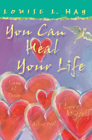 You Can Heal Your Life, Gift Edition by Louise Hay