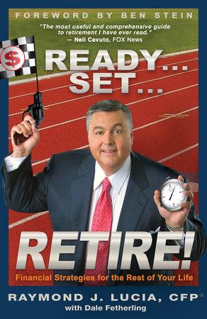 Ready#Set#Retire! by Raymond J. Lucia, CFP