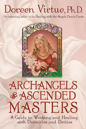Archangels & Ascended Masters by Doreen Virtue