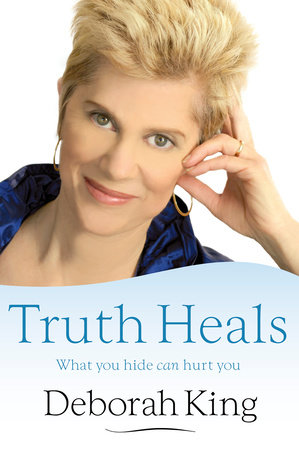 Truth Heals by Deborah King, Ph.D.
