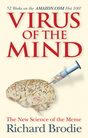 Virus of the Mind by Richard Brodie