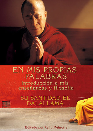 En Mis Propias Palabras by His Holiness The Dalai Lama