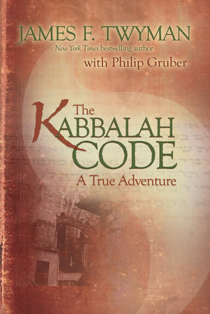 The Kabbalah Code by James F. Twyman