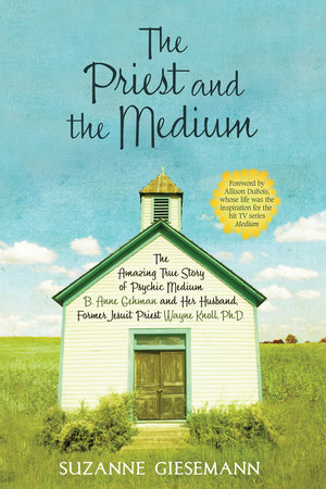 The Priest and the Medium by Suzanne R. Giesemann