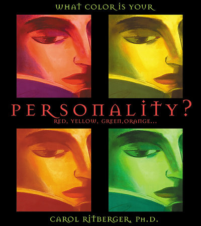What Color Is Your Personality by Carol Ritberger, Ph.D.