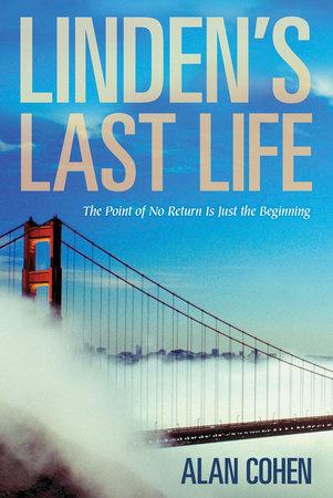 Linden's Last Life by Alan Cohen