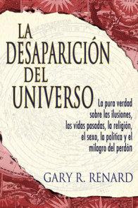 La Desaparición del Universo