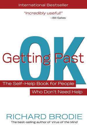 Getting Past OK by Richard Brodie
