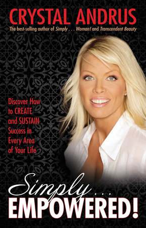 Simply EMPOWERED! by Crystal Andrus