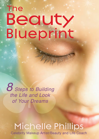 The Beauty Blueprint by Michelle Phillips