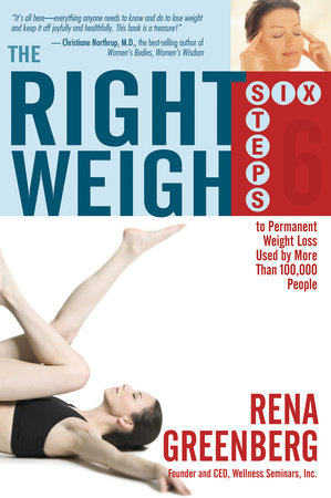 The Right Weigh by Rena Greenberg