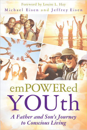 Empowered YOUth by Michael Eisen and Jeffrey Eisen