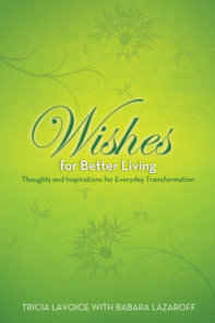 Wishes for Better Living