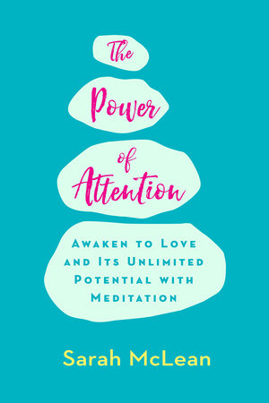 The Power of Attention by Sarah McLean