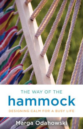 The Way of the Hammock by Marga Odahowski