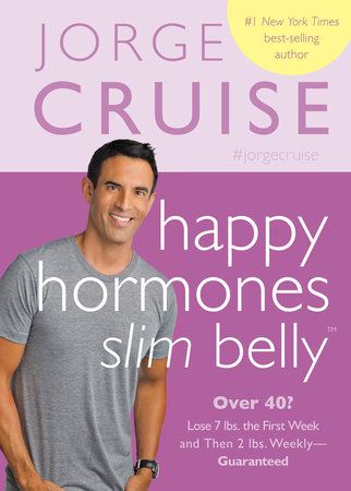 Happy Hormones, Slim Belly by Jorge Cruise