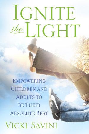 Ignite the Light by Vicki Savini