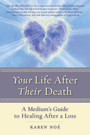 Your Life After Their Death by Karen Noe