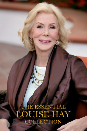 The Essential Louise Hay Collection by Louise Hay