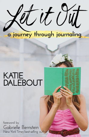 Let It Out by Katie Dalebout