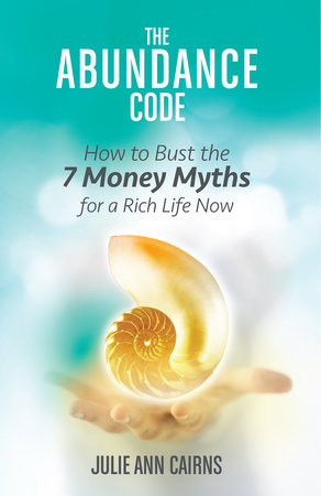 The Abundance Code by Julie Ann Cairns