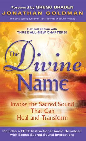 The Divine Name by Jonathan Goldman