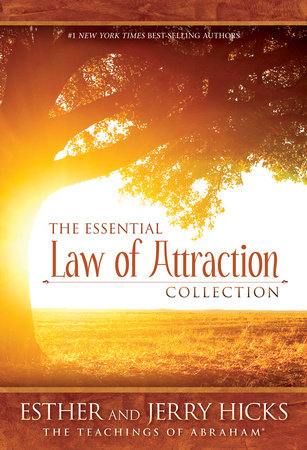 The Essential Law of Attraction Collection by Esther Hicks and Jerry Hicks
