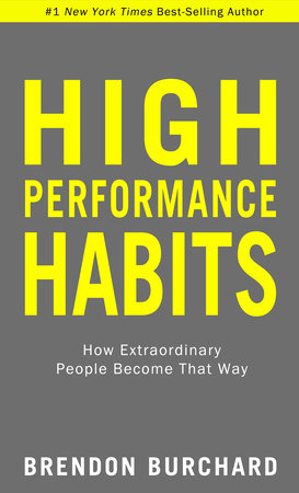 High Performance Habits by Brendon Burchard