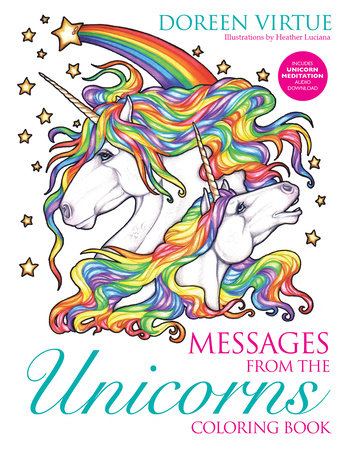 Messages from the Unicorns Coloring Book by Doreen Virtue and Heather Luciano