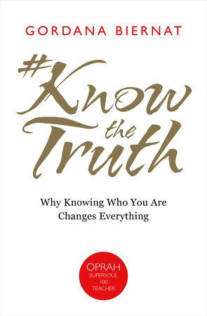 #KnowtheTruth by Gordana Biernat