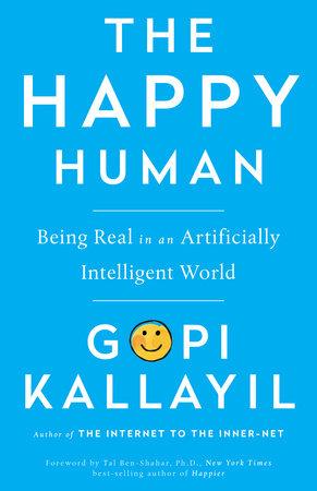 The Happy Human by Gopi Kallayil