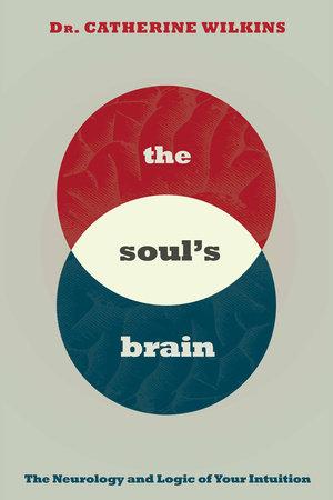 Soul's Brain by Catherine Wilkins