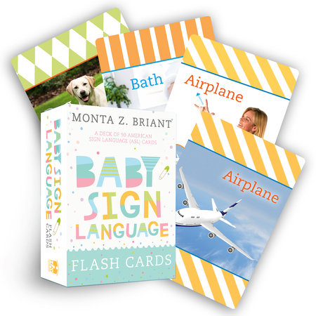 Baby Sign Language Flash Cards by Monta Z. Briant