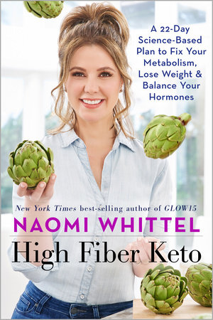 High Fiber Keto by Naomi Whittel