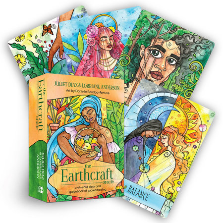 The Earthcraft Oracle by Juliet Diaz and Lorriane Anderson