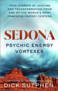 Sedona, Psychic Energy Vortexes