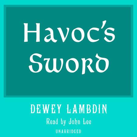 Havoc's Sword by Dewey Lambdin