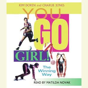 You Go Girl!  Winning the Woman's Way