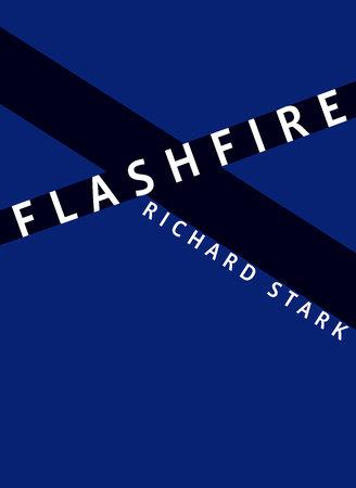Flashfire by Richard Stark