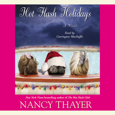 Hot Flash Holidays by Nancy Thayer