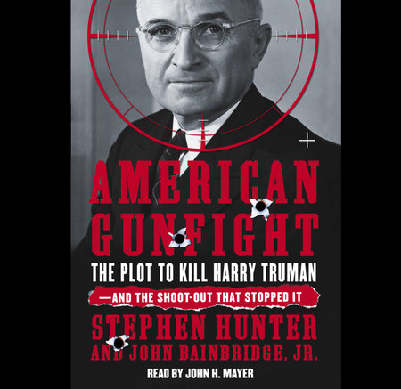 American Gunfight by Stephen Hunter and John Bainbridge