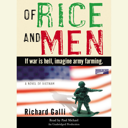 Of Rice and Men by Richard Galli