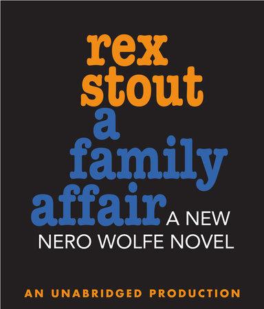 A Family Affair by Rex Stout