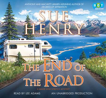 The End of the Road by Sue Henry