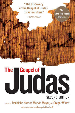 The Gospel of Judas, Second Edition by