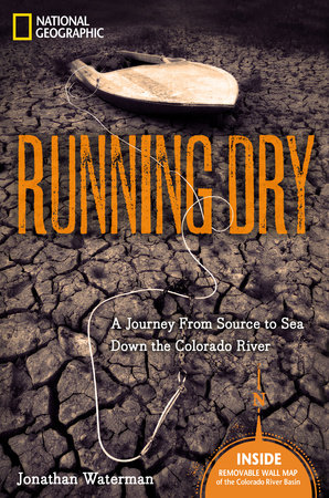 Running Dry by Jonathan Waterman