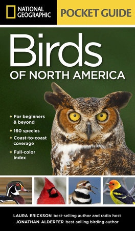 National Geographic Pocket Guide to the Birds of North America by Laura Erickson and Jonathan Alderfer