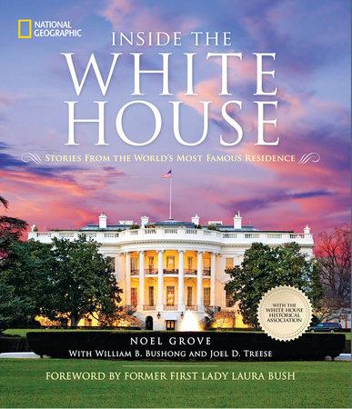 Inside the White House by Noel Grove