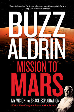 Mission to Mars by Buzz Aldrin and Leonard David