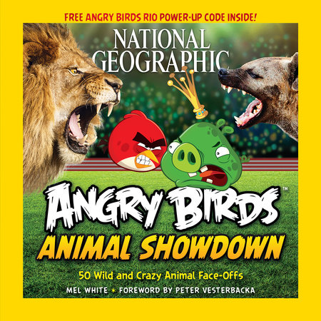 National Geographic Angry Birds Animal Showdown by Mel White